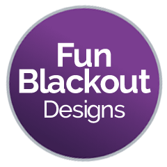 Fun Blackout Designs