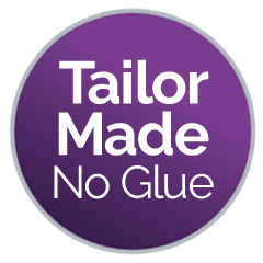 Tailor Made, No Glue